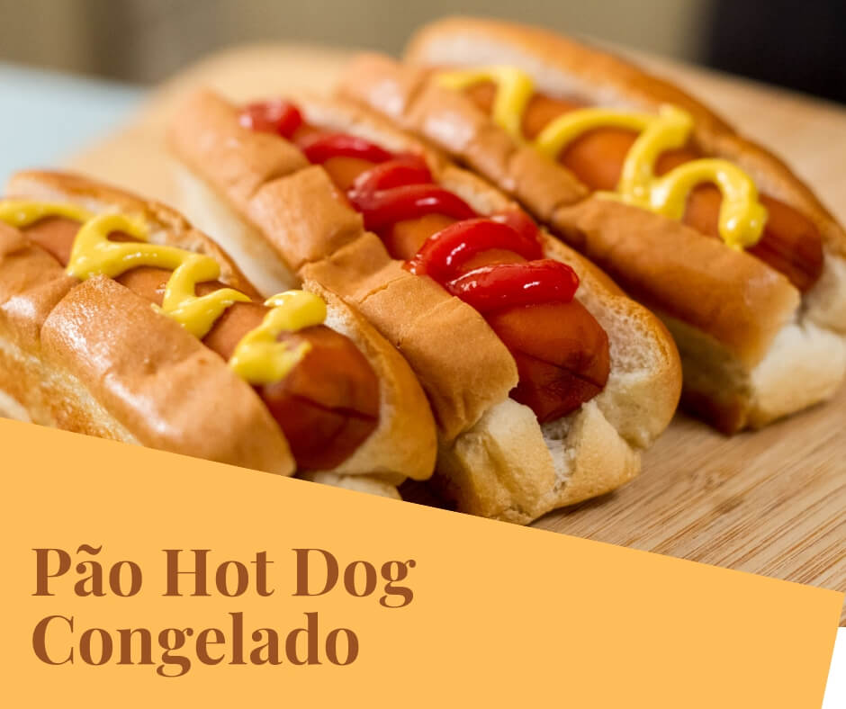 Pão Hot Dog Congelado